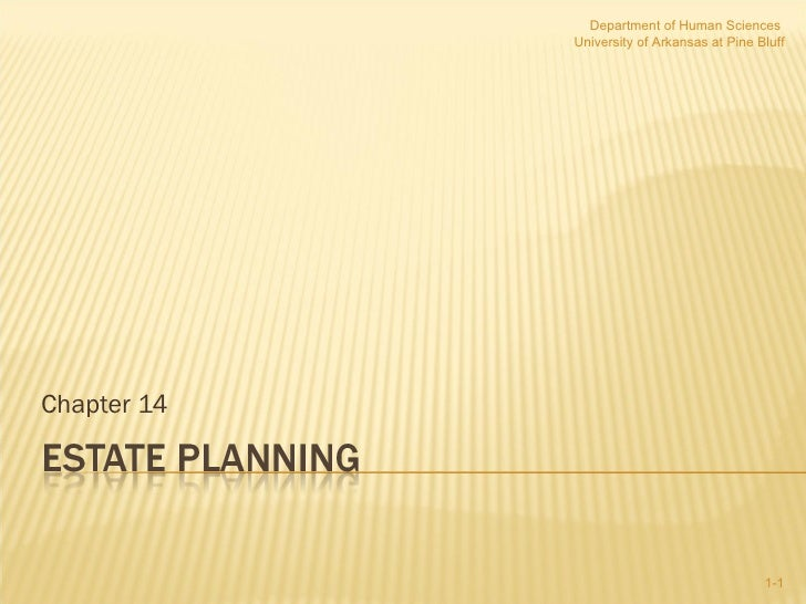 HUSC 3366 Chapter 14 Part II Estate Planning
