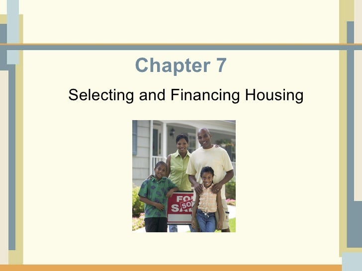 HUSC 3366 Chapter 7 Selecting and Financing Housing