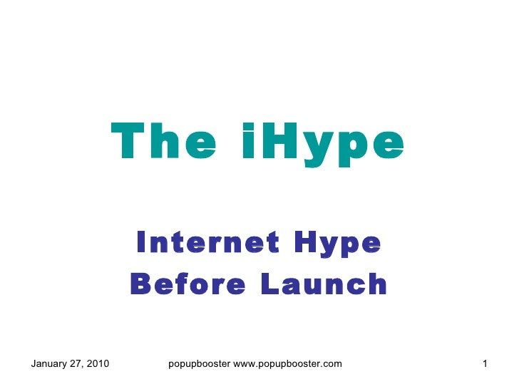 The iHype Internet Hype Before Launch