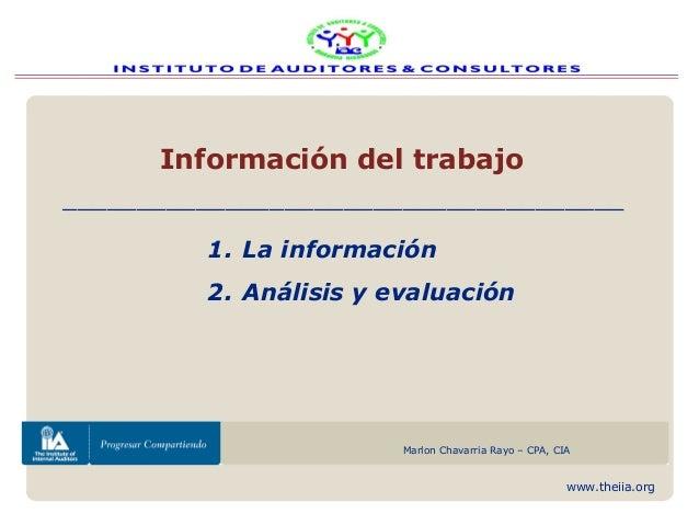 www.theiia.orgAsociación de auditores internos de Nicaragua (AAIN)Marlon Chavarria Rayo – CPA, CIAInformación del trabajo1...