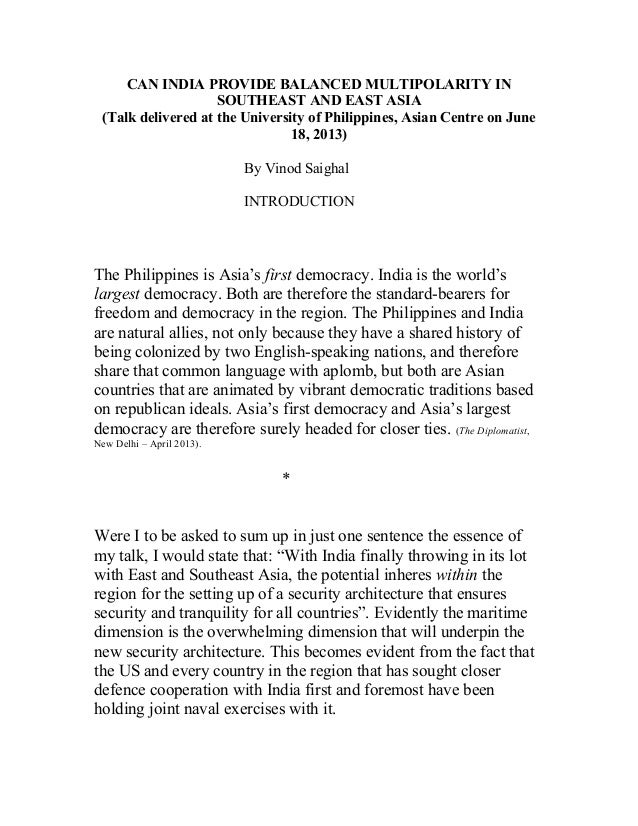 CAN INDIA PROVIDE BALANCED MULTIPOLARITY IN SOUTHEAST AND EAST ASIA (Talk delivered at the University of Philippines, Asia...