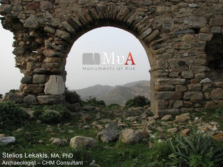 Stelios Lekakis, MA, PhDArchaeologist – CHM Consultant
