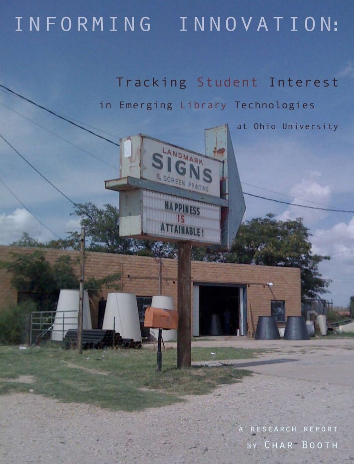 Informing Innovation: Tracking Student Interest in Emerging Library Technologies (2010)