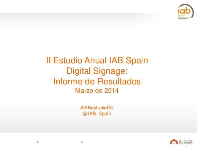 II Estudio Anual de Digital Signage de IAB Spain y Elogia