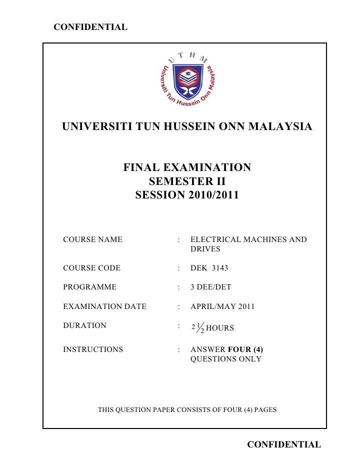 CONFIDENTIAL UNIVERSITI TUN HUSSEIN ONN MALAYSIA               FINAL EXAMINATION                   SEMESTER II            ...