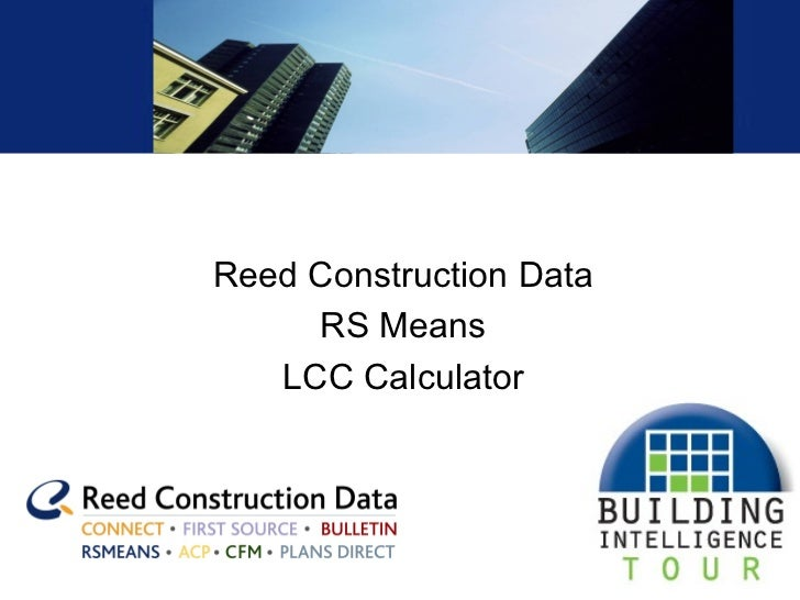 Reed Construction Data RS Means LCC Calculator
