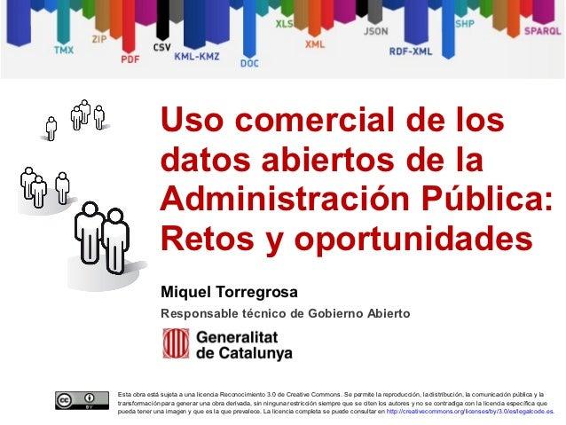 Uso comercial de los              datos abiertos de la              Administración Pública:              Retos y oportunid...