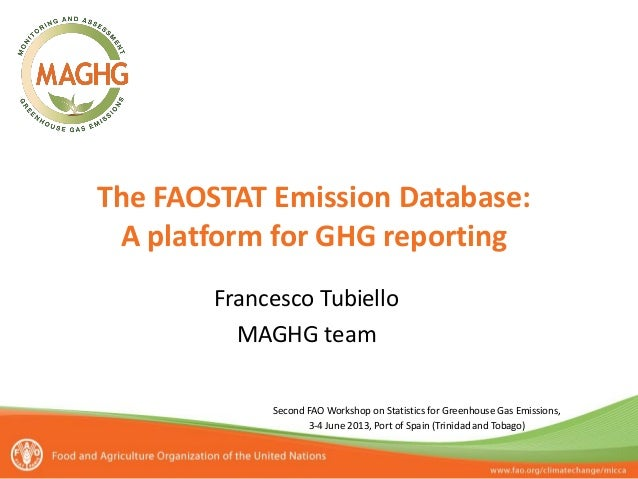 The FAOSTAT Emission Database: A platform for GHG reporting