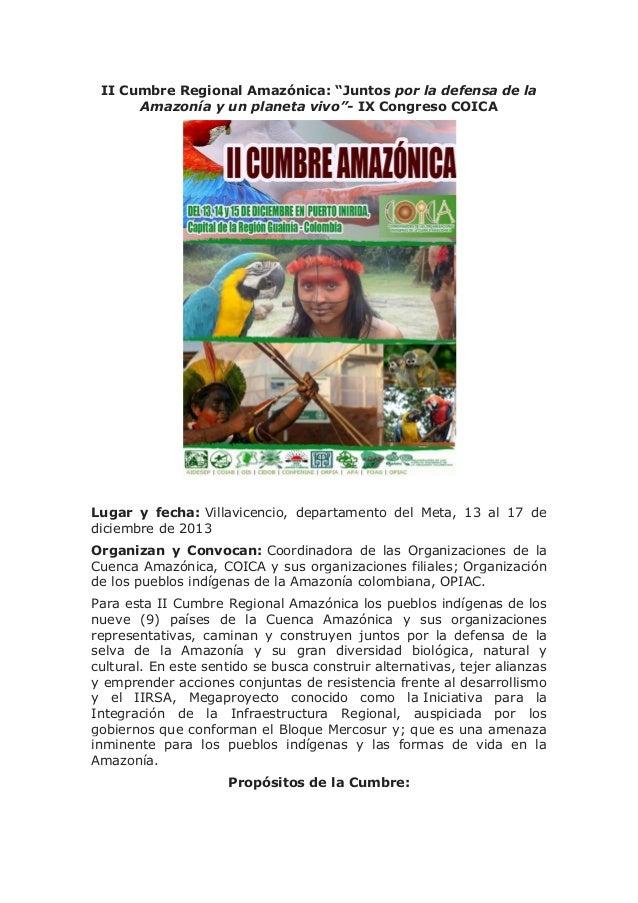 """II Cumbre Regional Amazónica: """"Juntos por la defensa de la Amazonía y un planeta vivo""""- IX Congreso COICA  Lugar y fecha: ..."""
