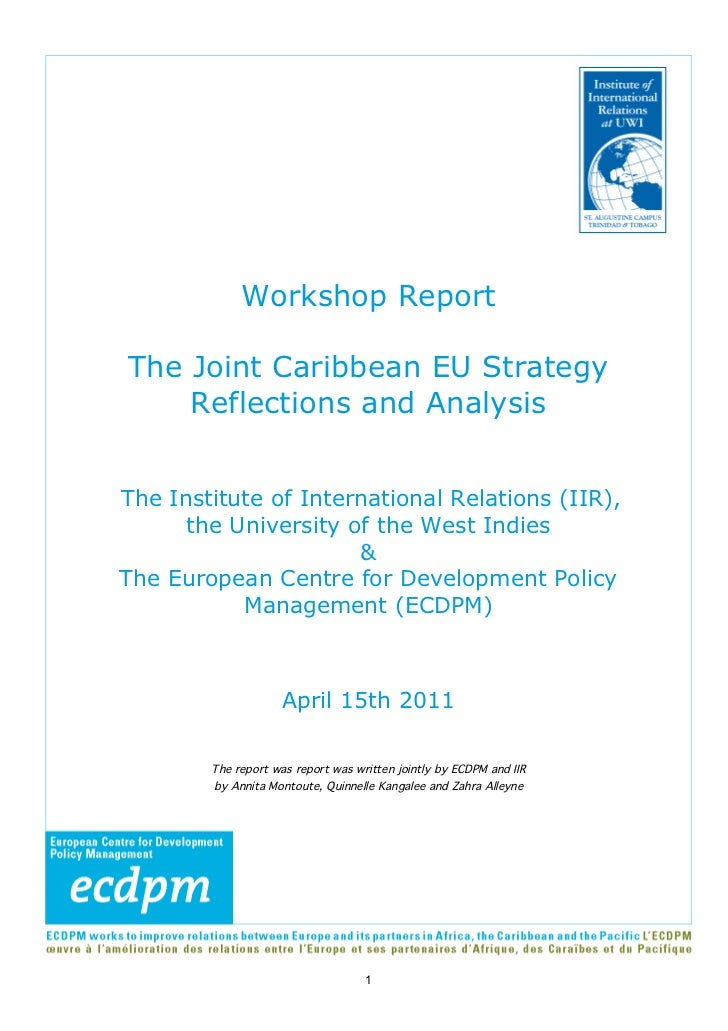Workshop ReportThe Joint Caribbean EU Strategy    Reflections and AnalysisThe Institute of International Relations (IIR), ...