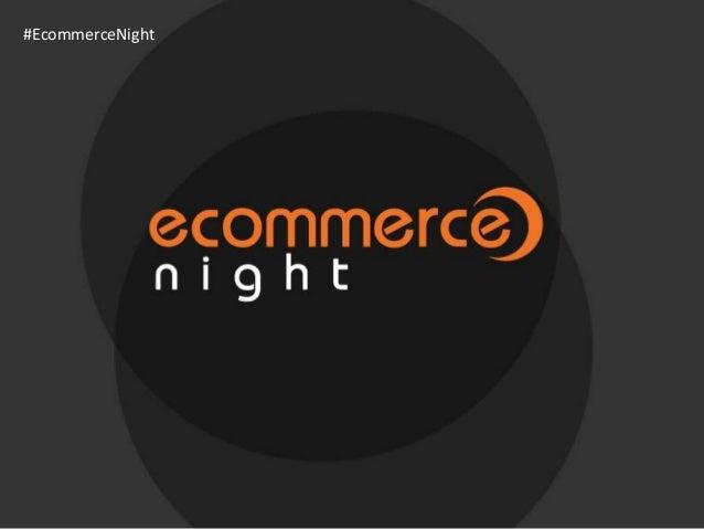 #EcommerceNight