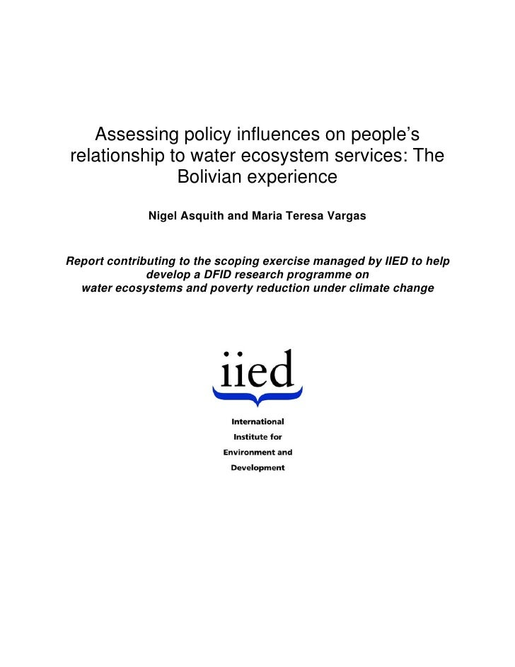 Assessing policy influences on people'srelationship to water ecosystem services: The              Bolivian experience     ...