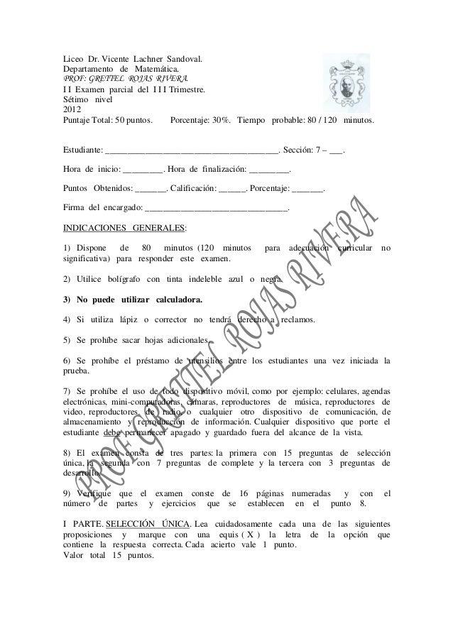 Liceo Dr. Vicente Lachner Sandoval.Departamento de Matemática.PROF: GRETTEL ROJAS RIVERA.I I Examen parcial del I I I Trim...