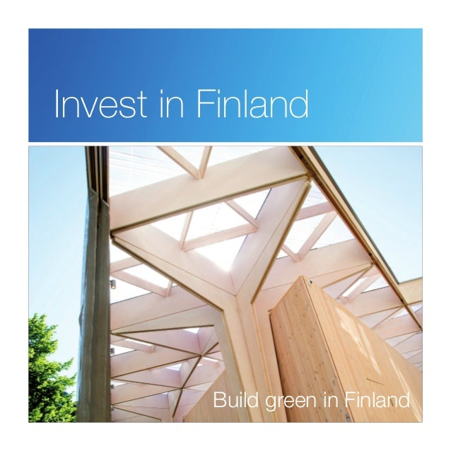 Invest in Finland Build green in Finland
