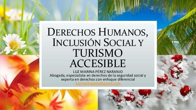 II Foro Turismo para Todos Derechos humanos, inclusión social y turismo accesible   Luz Marina Perez