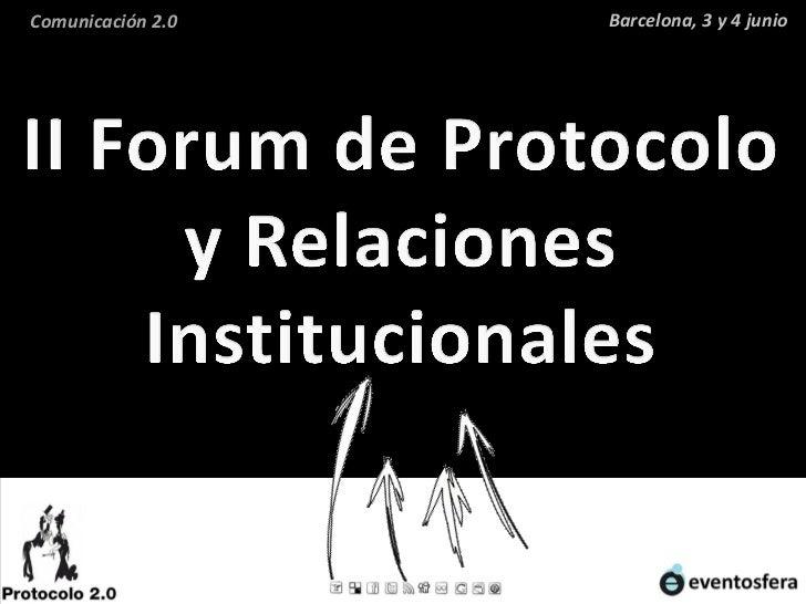 II forum de protocolo y relaciones institucionales