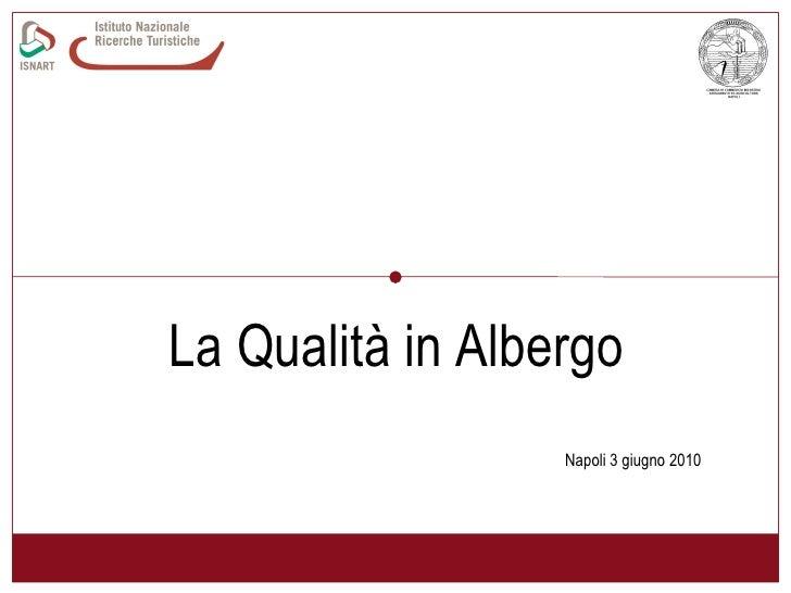 La Qualità in Albergo  Napoli 3 giugno 2010