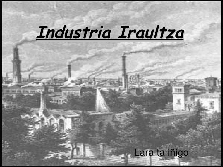 Industria Iraultza Lara ta iñigo