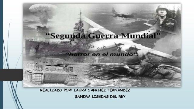 REALIZADO POR: LAURA SÁNCHEZ FERNÁNDEZ SANDRA LISEDAS DEL REY