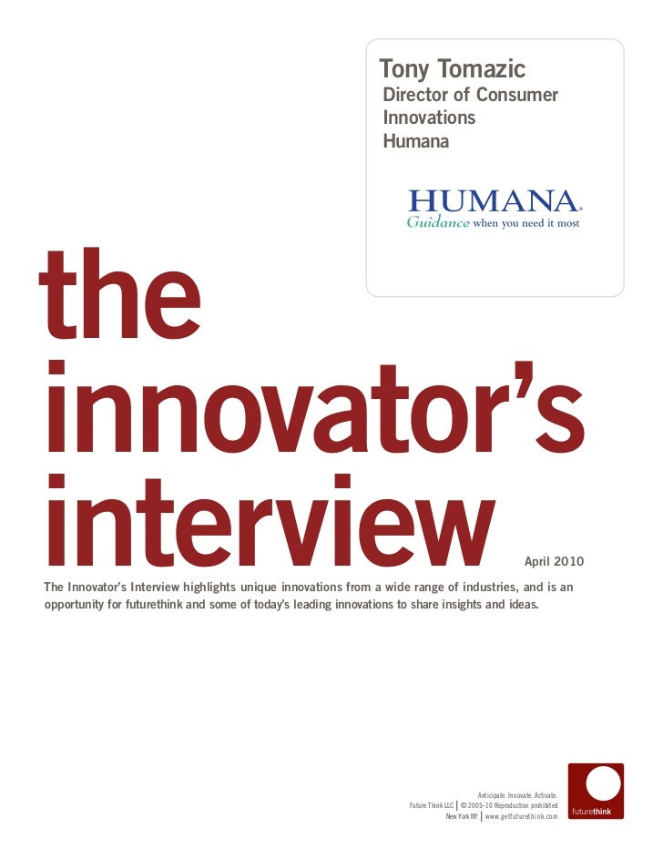 Innovator's Interview of Humana's Tony Tomazic