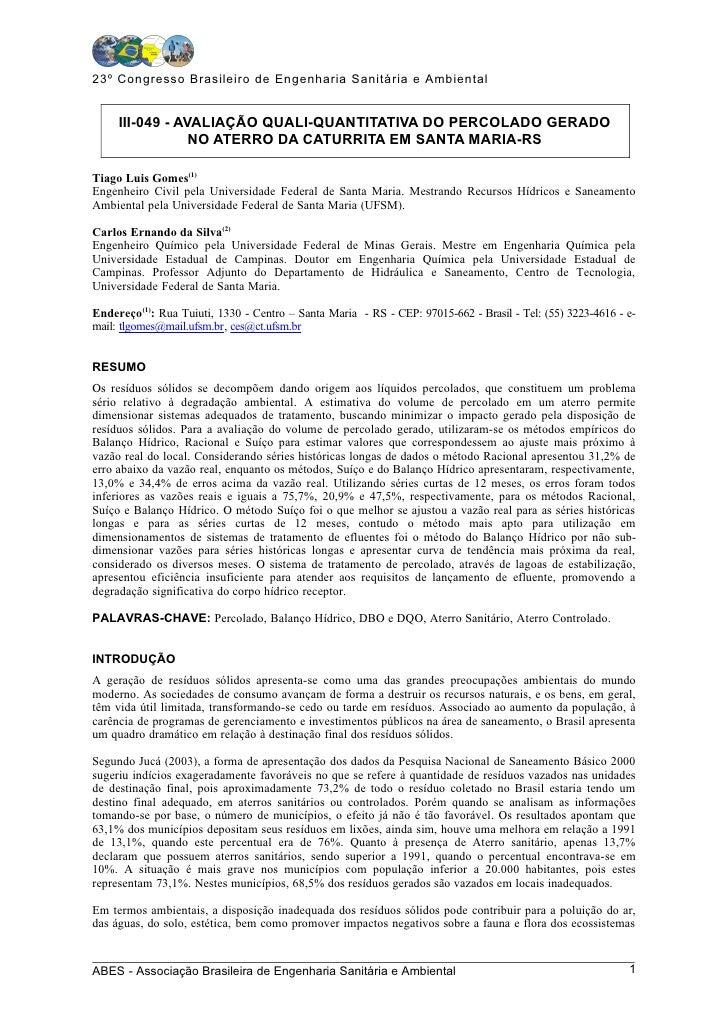 23º Congresso Brasileiro de Engenharia Sanitária e Ambiental        III-049 - AVALIAÇÃO QUALI-QUANTITATIVA DO PERCOLADO GE...