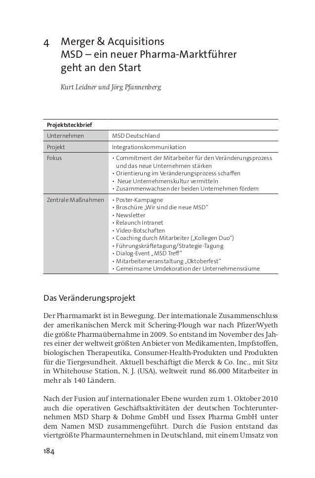184 4 Merger & Acquisitions MSD – ein neuer Pharma-Marktführer geht an den Start  Kurt Leidner und Jörg Pfannenberg Proj...