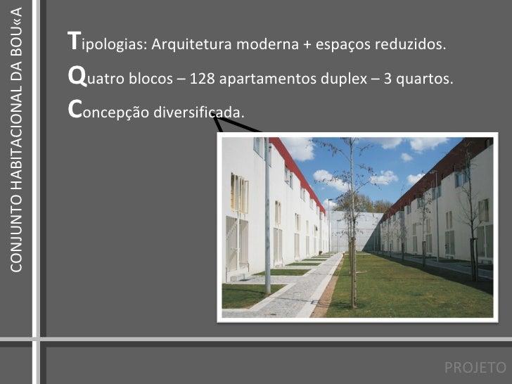 III - Bouça (Siza) e Zezinho (Artigas, PMR)