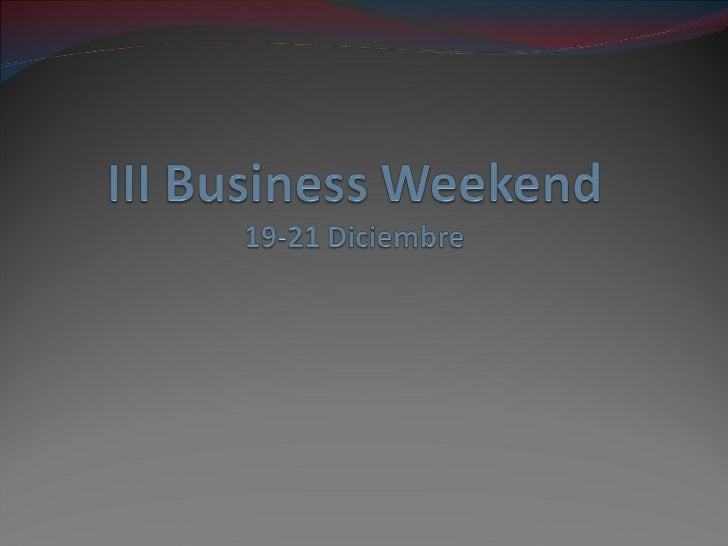III Business Weekend 03