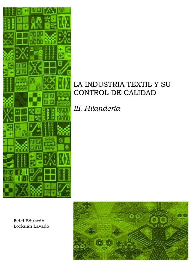 III. La industria textil y su control de calidad