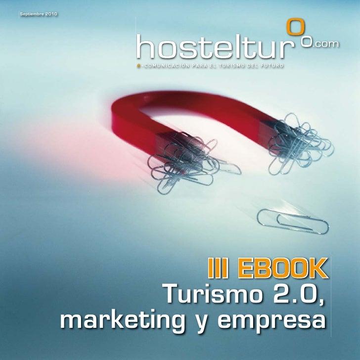 Iii ebook turismo_2_0_marketing_y_empresa_hosteltur