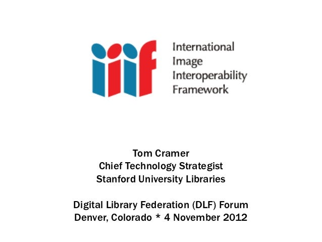 IIIF: International Image Interoperability Framework @ DLF2012