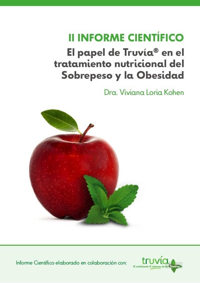 II INFORME CIENTÍFICO                   El papel de Truvía® en el                tratamiento nutricional del              ...