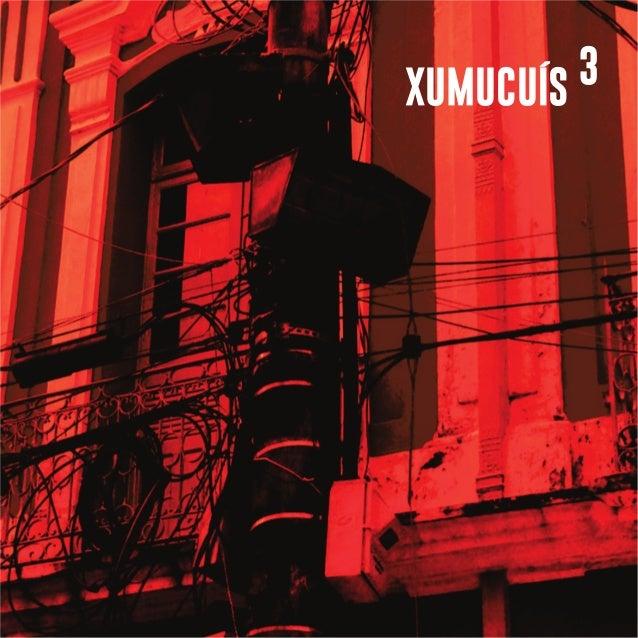 XUMUCUÍS 3
