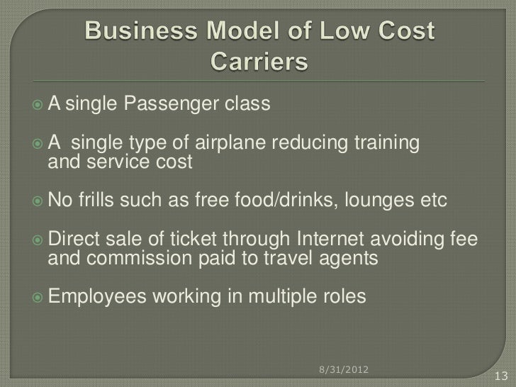 the impact of low cost carrier A low-cost carrier or low-cost airline is an airline without most of the traditional  services provided in the fare, resulting in lower fares and fewer comforts to  make.