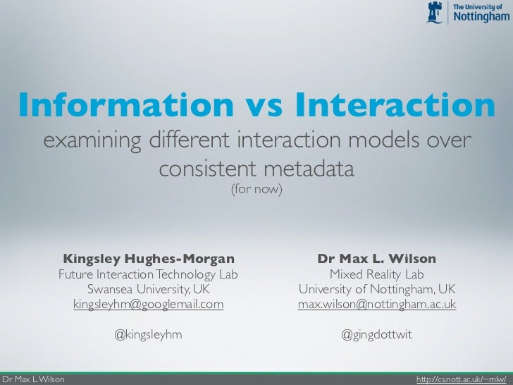 Information vs Interaction          examining different interaction models over                     consistent metadata   ...