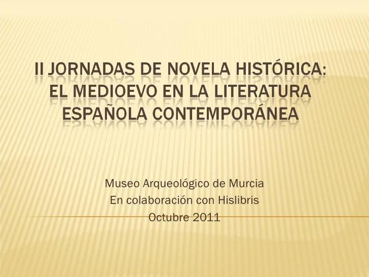II Jornadas de Novela Histórica de Murcia