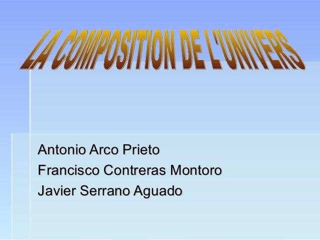 Antonio Arco Prieto Francisco Contreras Montoro Javier Serrano Aguado
