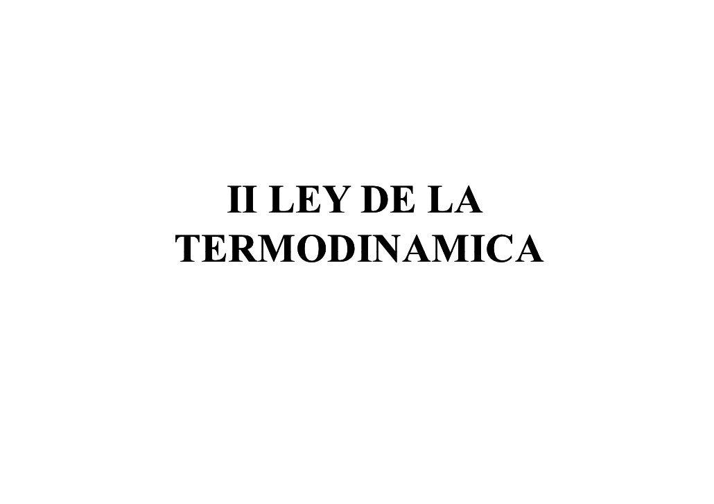 II LEY DE LA TERMODINAMICA