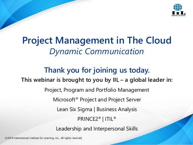 Project Management in the Cloud: Dynamic Communication