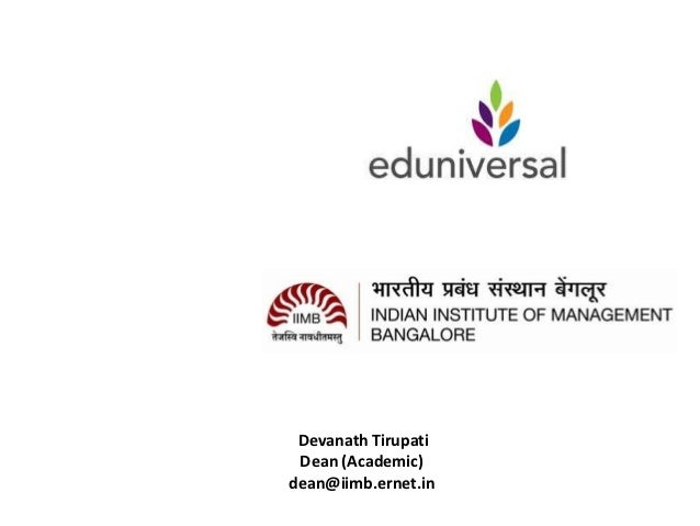 Devanath Tirupati Dean (Academic)dean@iimb.ernet.in