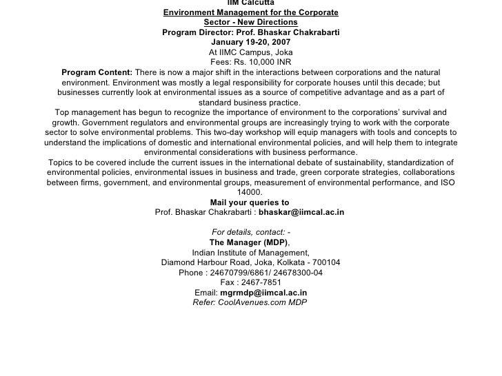 IIM Calcutta Environment Management for the Corporate Sector - New Directions Program Director: Prof. Bhaskar Chakrabarti ...