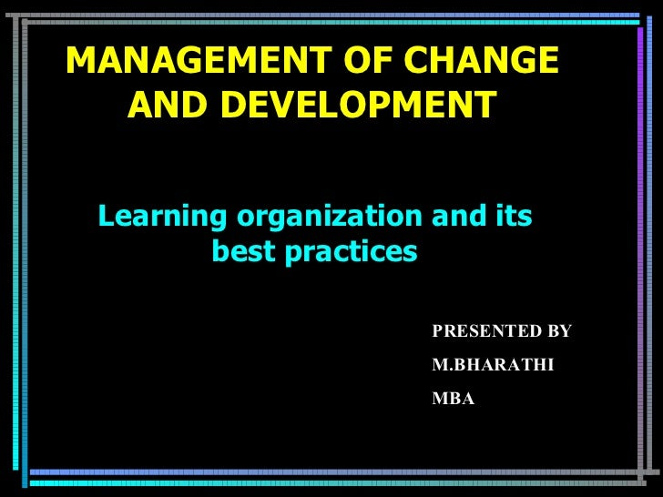 management of change and development