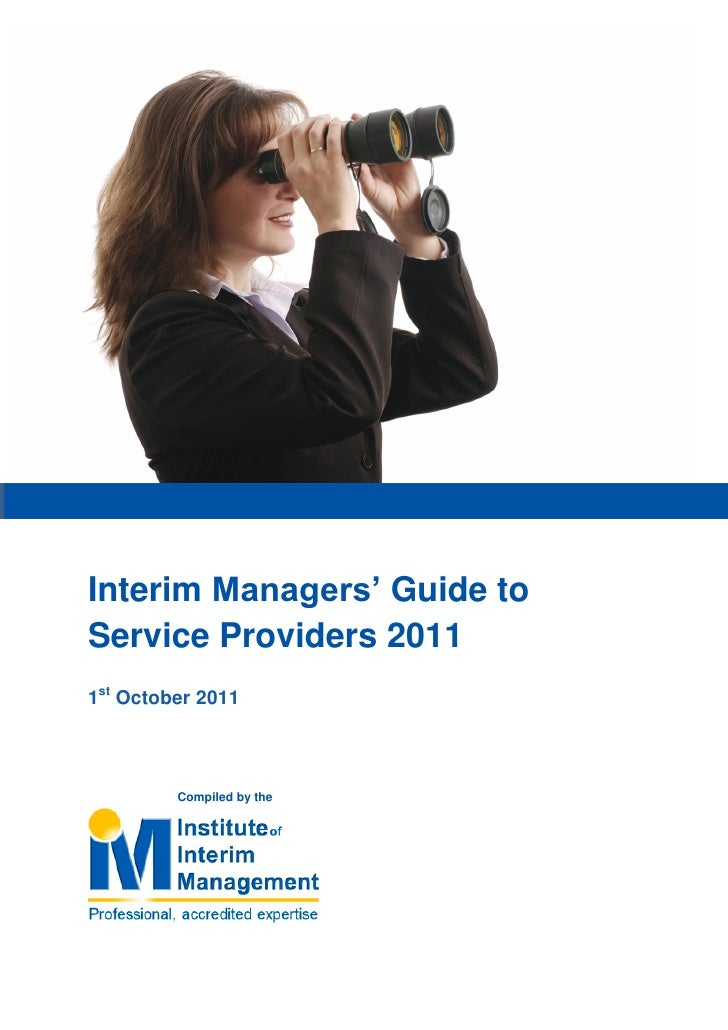 "Interim Managers"" Guide toService Providers 20111st October 2011         Compiled by the"