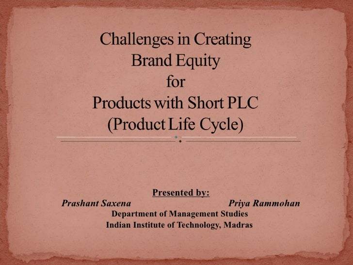 Brand Equity for Short Life Cycle Products
