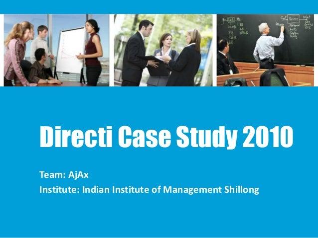 Directi Case Study Contest 2010- IIM Shillong Ajax