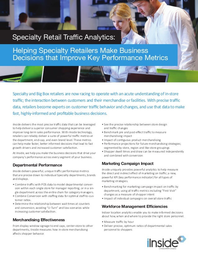 iInside delivers the most precise traffic data that can be leveraged to help deliver a superior consumer shopping experien...
