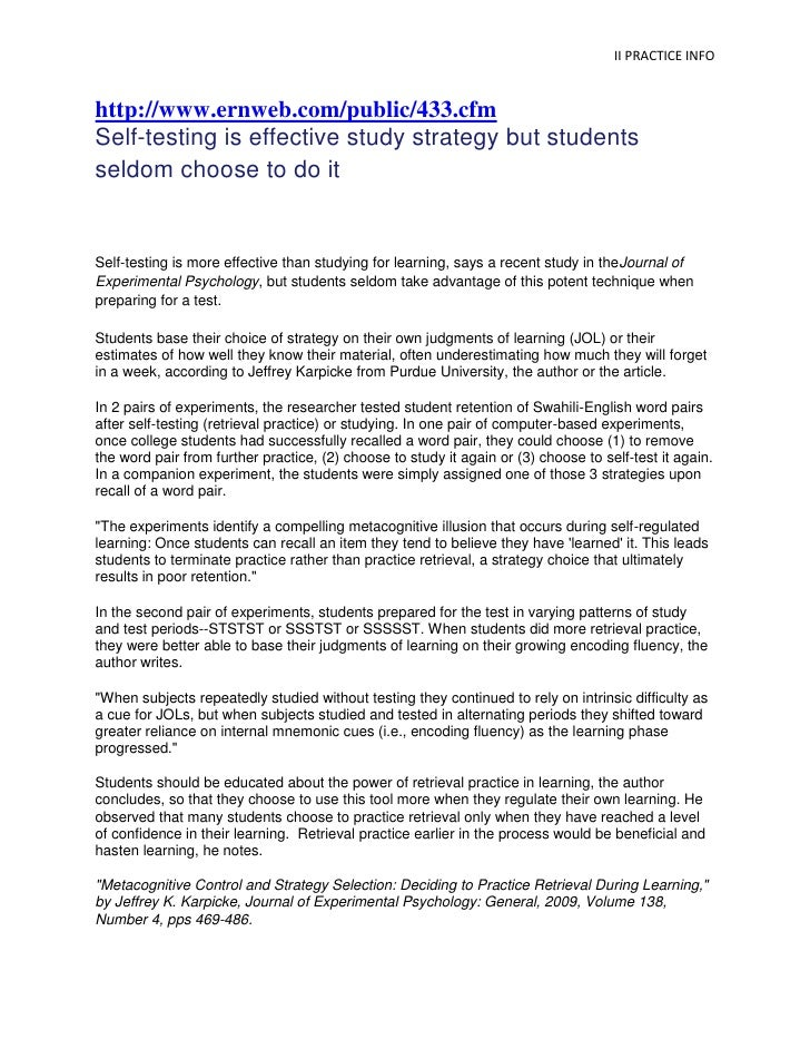 http://www.ernweb.com/public/433.cfm<br />Self-testing is effective study strategy but students seldom choose to do it<br ...