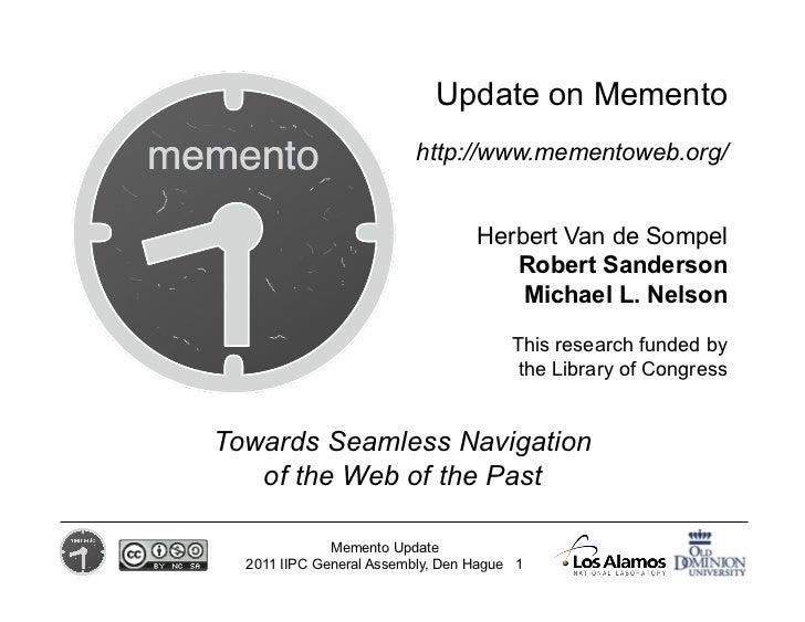 Update on Memento (IIPC 2011 Plenary)