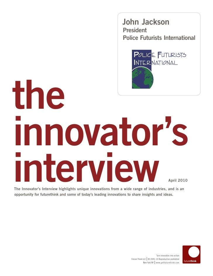 Innovator Interview: John Jackson, President