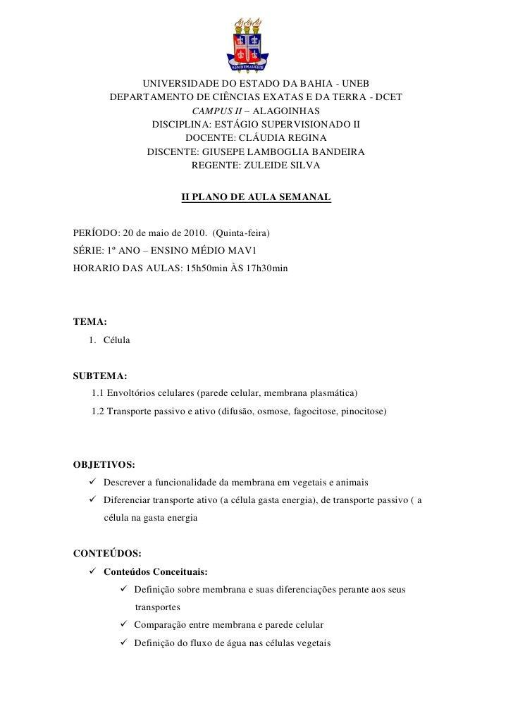 UNIVERSIDADE DO ESTADO DA BAHIA - UNEB         DEPARTAMENTO DE CIÊNCIAS EXATAS E DA TERRA - DCET                       CAM...